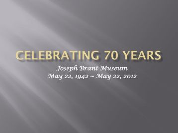 Celebrating 70 Years (12.7 MB) - Museums of Burlington