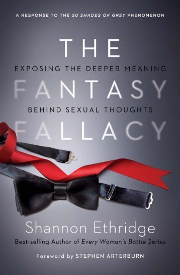 CHAPTER ONE of The Fantasy Fallacy - Shannon Ethridge Ministries
