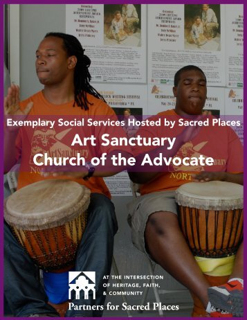 Art Sanctuary Church of the Advocate - Partners for Sacred Places