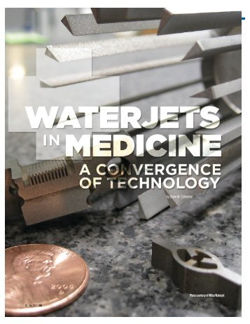 Waterjets in Medicine: A Convergence of Technology