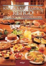 Książka kucharska Retigo.pdf - Gastronomiczne