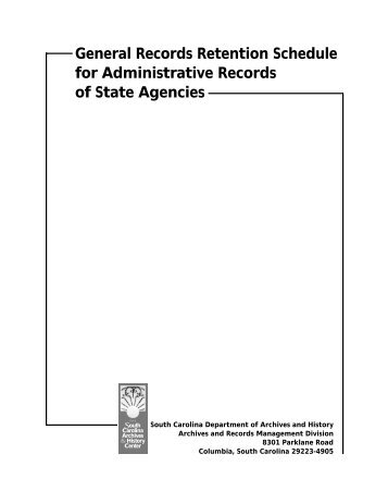 General Records Retention Schedules for Administrative Records