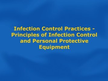 Infection Control Practices - Principles of Infection Control and ...
