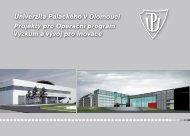 Univerzita Palackého v Olomouci Projekty pro Operační program ...
