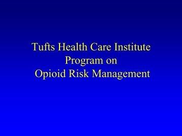 Presentation - Tufts Health Care Institute