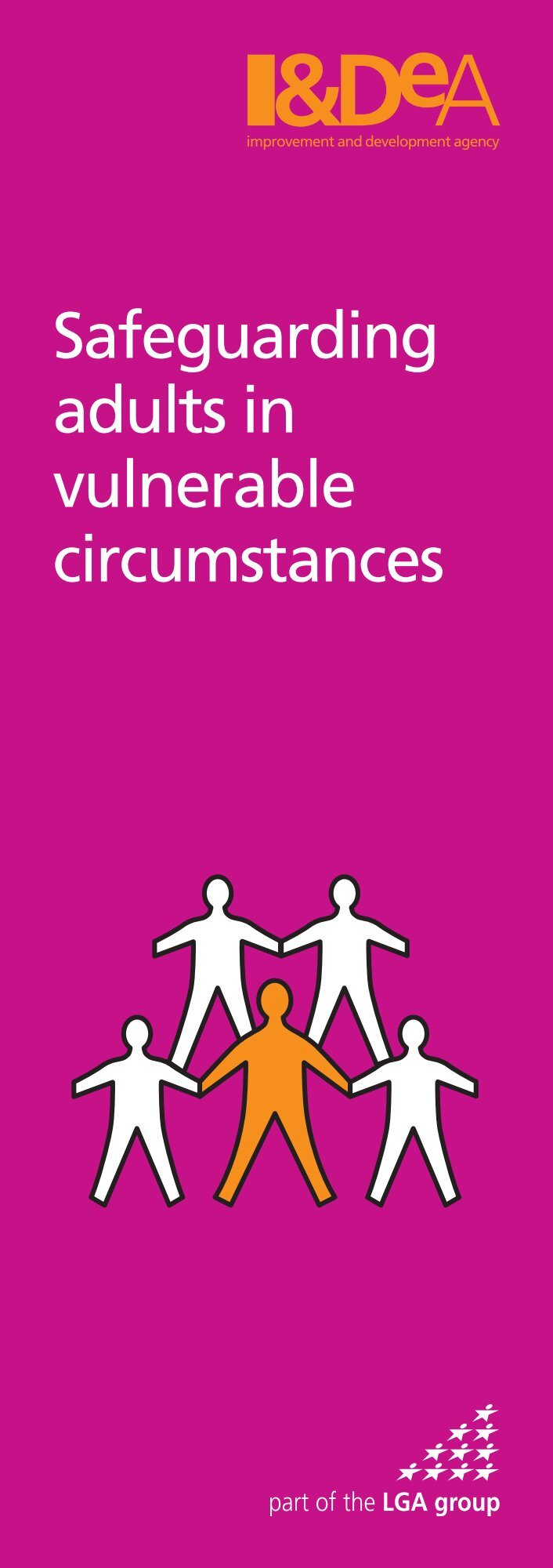 safeguarding adults enabling adults in vulnerable Making effective and efficient provision for safeguarding vulnerable adults and measures aimed at enabling all citizens to live lives that are free from violence,.