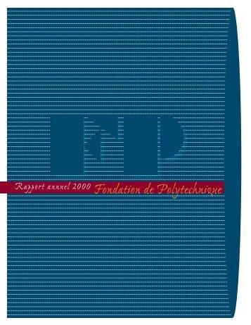 Rapport annuel 2000 Fondation de Polytechnique
