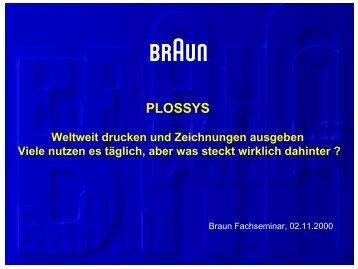 PLOSSYS bei Braun - Lösungsbeschreibung - SEAL Systems AG