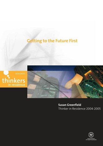 Getting to the Future First - Adelaide Thinkers in Residence - SA.Gov ...
