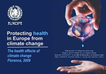 Protecting health in Europe from climate change Protecting ... - siass