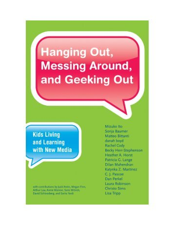 Ito, Hanging out, messing around, and geeking out - Kids living and ...