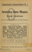 Amerika ohne Maske. Neutrale Feststellungen. Aus dem ... - Seite 7