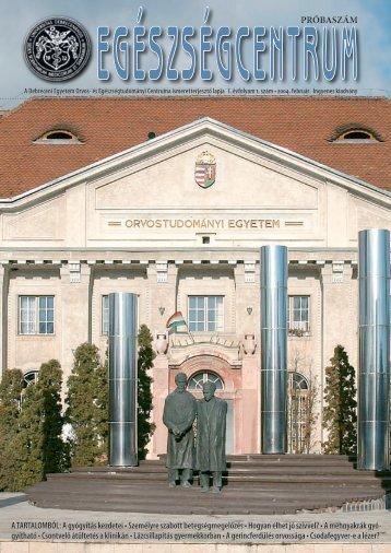 2004-02 Egészség v3.indd - Debreceni Egyetem Orvos- és ...