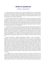 Vedi Articolo di Enzo Bianchi – Jesus marzo 2010 - ACLI Trentine