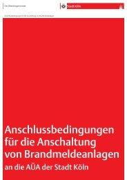 Anschlussbedingungen für die Anschaltung von ... - Stadt Köln