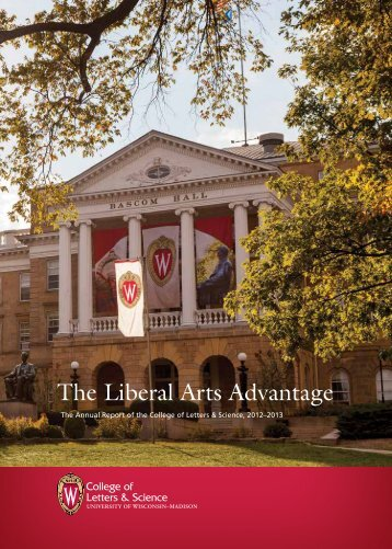 The Liberal Arts Advantage - College of Letters & Science News