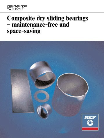Composite dry sliding bearings – maintenance-free and space-saving