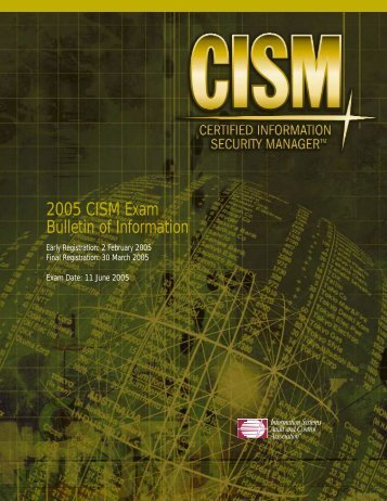 2005 CISM Exam Bulletin of Information - ISACA Roma