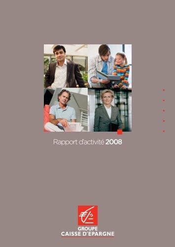 Rapport d'activité 2008 - Groupe BPCE