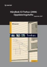 HÃ¥ndbok 53 Trehus (2006) Oppdateringshefte - Sintef