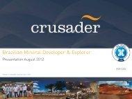 15 August 2012 - Crusader Resources