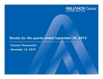 Download financial presentation for 2Q FY 2010-11 - Reliance Capital