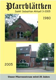 Sankt Sebastian Aktuell 3–2005 Unser Pfarrzentrum wird 25 Jahre