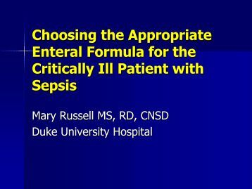 Choosing the Appropriate Enteral Formula for the Critically Ill Patient ...