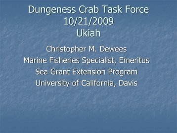 presented an analysis of the California Dungeness crab fishery