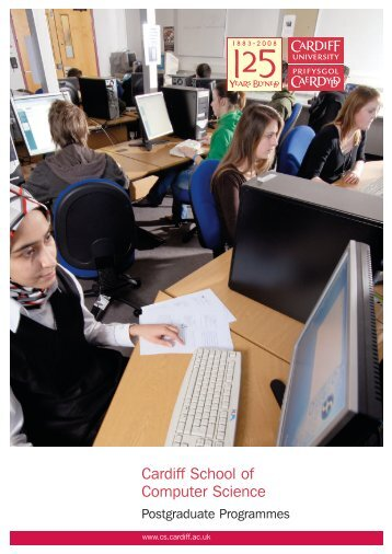 Postgraduate brochure - Cardiff School of Computer Science ...
