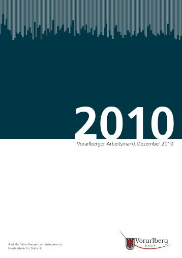 Vorarlberger Arbeitsmarkt Dezember 2010