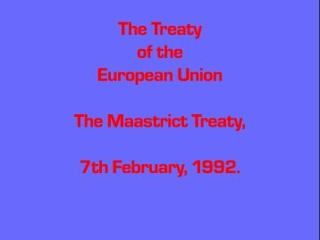 The Maastrict Treaty (1992) - Penn State University