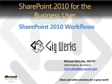 SharePoint 2010 Preview - Gig Werks