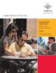 Fortis Brochure - Oregon Health Insurance