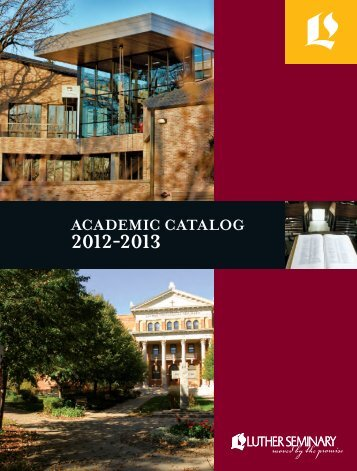 ACADEMIC CATALOG - Luther Seminary