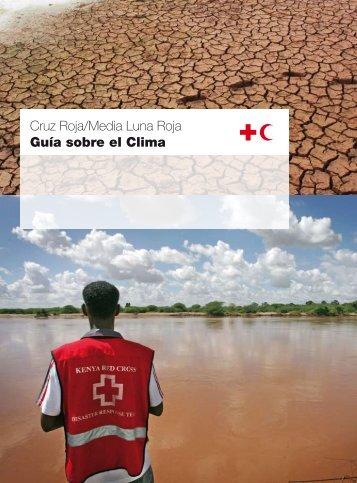 Cruz Roja/Media Luna Roja Guía sobre el Clima - Climate Centre