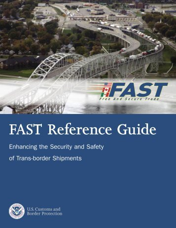 FAST Reference Guide - Home - Customs brokerage, freight, and ...
