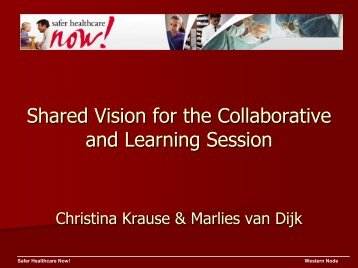 Shared Vision for the Collaborative and Learning Session - Safer ...