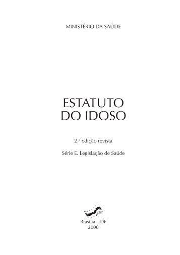 ESTATUTO DO IDOSO - Ministério da Saúde