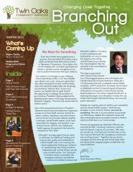 Branching Out – Winter 2013 - Twin Oaks Community Services