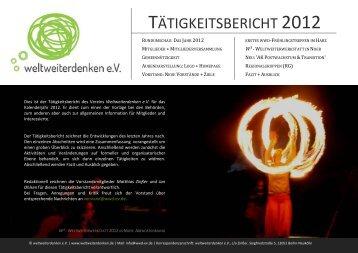 TÄTIGKEITSBERICHT 2012 - weltweiterdenken eV
