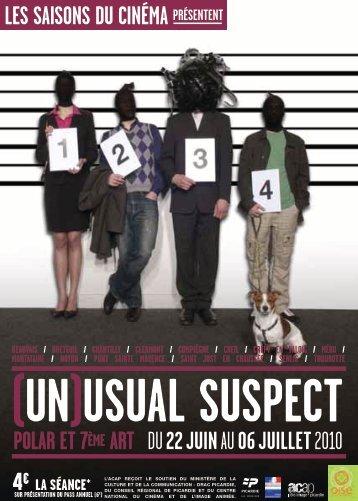 """Été 2010 - """"(Un)usual suspect"""" - ACAP • Cinéma • Pôle Image Picardie"""