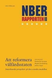 NBER-rapporten II. Att reformera välfärdsstaten. Amerikanskt ... - SNS