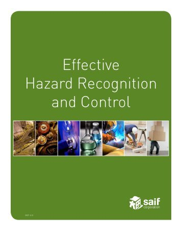Effective Hazard Recognition and Control - SAIF Corporation