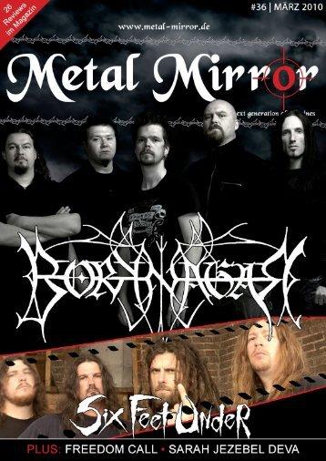 METAL MIRROR #36 - Borknagar, Six Feet Under, Freedom Call ...