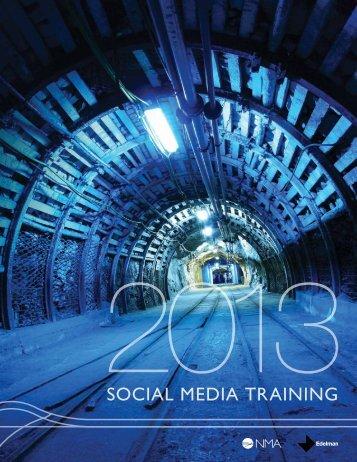 SOCIAL MEDIA trAInIng - National Mining Association