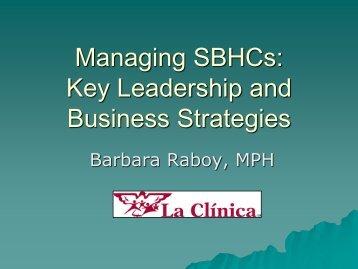 Managing SBHCs - California School Health Centers Association