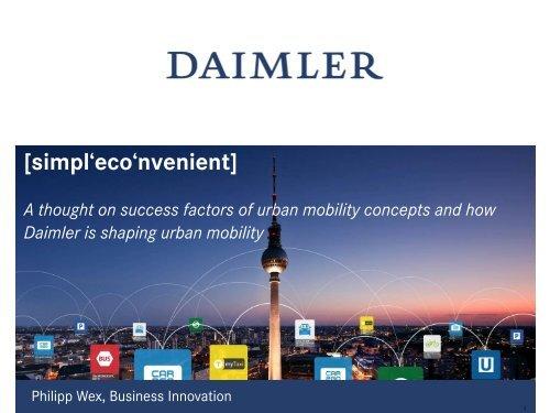 Mr. Philipp Wex, Senior Manager, Daimler Business Innovation ...