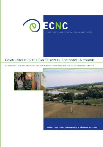 2005 - Communicating the Pan-European Ecological Network - ECNC