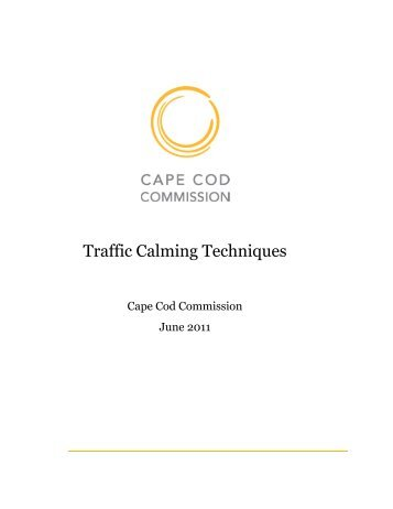 Traffic Calming Techniques - Cape Cod Commission